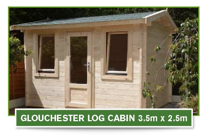 glouchester log cabin 3.5m x 2.5m